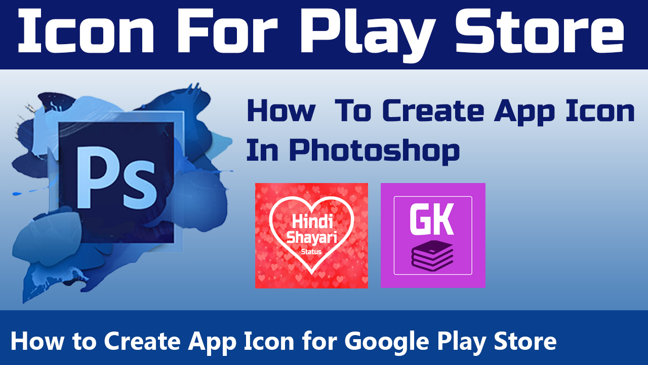 How To Create App Icon for Google Play Store in Photoshop | Photoshop Tutorials